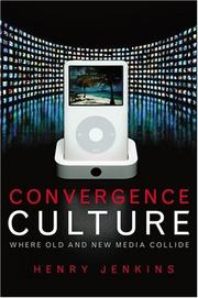 Cover of: Convergence culture by Henry Jenkins