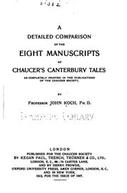 Cover of: A detailed comparison of the eight manuscripts of Chancer's Canterbury tales as completely printed in the publications of the Chancer society | John Koch
