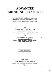 Cover of: Advanced grinding practice | Hamilton, Douglas T.