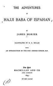 Cover of: The adventures of Hajji Baba of Ispahan | James Justinian Morier