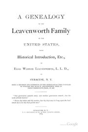 Cover of: A genealogy of the Leavenworth family in the United States | Elias Warner Leavenworth