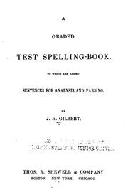 Cover of: A graded test spelling-book | Josiah Hotchkiss Gilbert