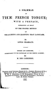 Cover of: A grammar of the French tongue | Louis Chambaud