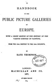 Cover of: A handbook to the public picture galleries of Europe | Kate Mary Margaret Thompson