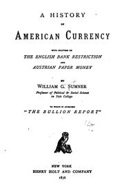 Cover of: A history of American currency | William Graham Sumner