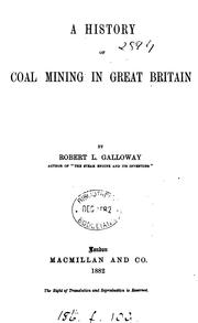 Cover of: A history of coal mining in Great Britain | Robert Lindsay Galloway