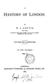 Cover of: A history of London | W. J. Loftie