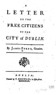 Cover of: A letter to the free citizens of the city of Dublin | James Forde