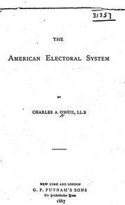 Cover of: The American electoral system | Charles A. O'Neil