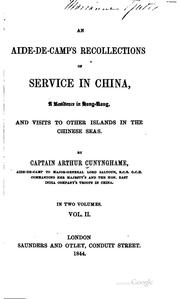 Cover of: An aide-de-camp's recollections of service in China | Sir Arthur Augustus Thurlow Cunynghame
