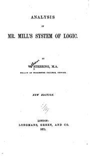 Cover of: Analysis of Mr. Mill's system of logic | Stebbing, William