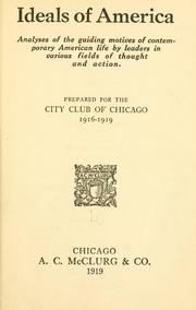 Cover of: Ideals of America | City club of Chicago