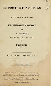 Cover of: Important notices of that which concerns the pecuniary credit of a state | Richard Moore