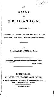 Cover of: An essay on education, applicable to children in general | Richard Poole