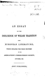 Cover of: An essay on the influence of Welsh tradition upon European literature | [Harding, John Dorney Sir]