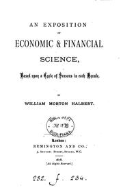 Cover of: An exposition of economic & financial science | William Morton Halbert