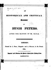 Cover of: An historical and critical account of Hugh Peters | William Harris