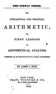 Cover of: An intellectual and practical arithmetic by James L. Enos