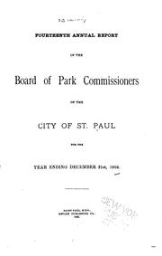 Cover of: Annual report | St. Paul, Minn. Board of park commissioners