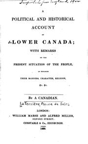 Cover of: A political and historical account of Lower Canada | Pierre de Sales La Terrière