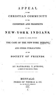 Cover of: Appeal to the Christian community on the condition and prospects of the New-York Indians | Nathaniel T. Strong