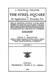 Cover of: A practical treatise on the steel square and its application to everyday use | Frederick Thomas Hodgson