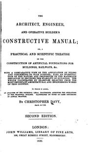 Cover of: The architect, engineer, and operative builder's constructive manual | Christopher Davy
