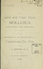 Cover of: The land and fresh water Mollusca in the vicinity of New Philadelphia | V. Sterki