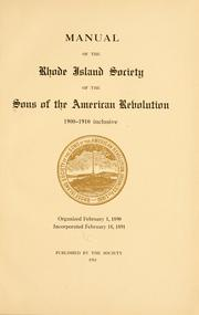 Cover of: Manual of the Rhode Island society of the Sons of the American revolution, 1900-1910, inclusive | Sons of the American revolution. Rhode Island society.