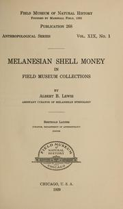 Cover of: Melanesian shell money in Field Museum collections | Albert Buell Lewis