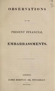Cover of: Observations on the present financial embarassments | Montague Gore