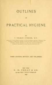 Cover of: Outlines of practical hygiene | C. Gilman Currier