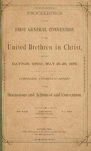 Cover of: Proceedings of the first general convention | United Brethren in Christ. General convention