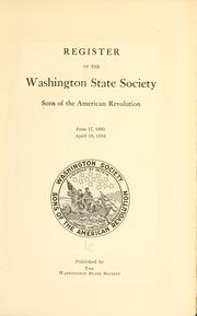 Cover of: Register of the Washington state society, Sons of the American revolution, June 17, 1895, April 19, 1916 | Sons of the American revolution. Washington society.