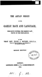 Cover of: The Aryan origin of the Gaelic race and language | Ulick J. Bourke