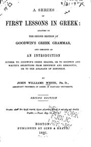 Cover of: A series of first lessons in Greek | John Williams White