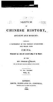 Cover of: A sketch of Chinese history, ancient and modern | Karl Friedrich August Gützlaff