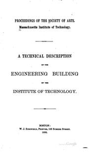 Cover of: A technical description of the engineering building of the Institute of technology | Massachusetts Institute of Technology. Society of arts.