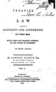 Cover of: A treatise of the law relative to contracts and agreements not under seal | Samuel Comyn