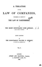 Cover of: A treatise on the law of companies, considered as a branch of the law of partnership | Lindley, Nathaniel Lindley Baron