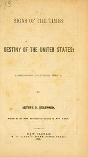 Cover of: Signs of the times: destiny of the United States | Arthur Bullus Bradford