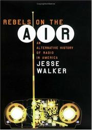 Cover of: Rebels on the Air | Jesse Walker