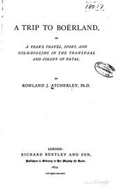 Cover of: A trip to Boërland | Rowland J. Atcherley