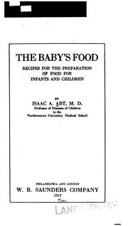 Cover of: The Baby's Food | Isaac A. Abt