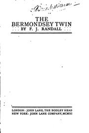 Cover of: The Bermondsey twin | F. J. Randall