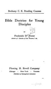 Cover of: Bible doctrine for young disciples | Frederick Dunglison Power