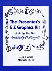 Cover of: The Presenter's E Z Graphics Kit | Lori Backer