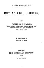 Cover of: Boy and girl heroes | Florence Virginia Farmer
