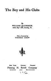 Cover of: The boy and his clubs | William McCormick