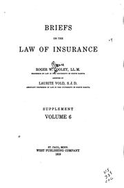 Cover of: Briefs on the law of insurance | Roger W. Cooley